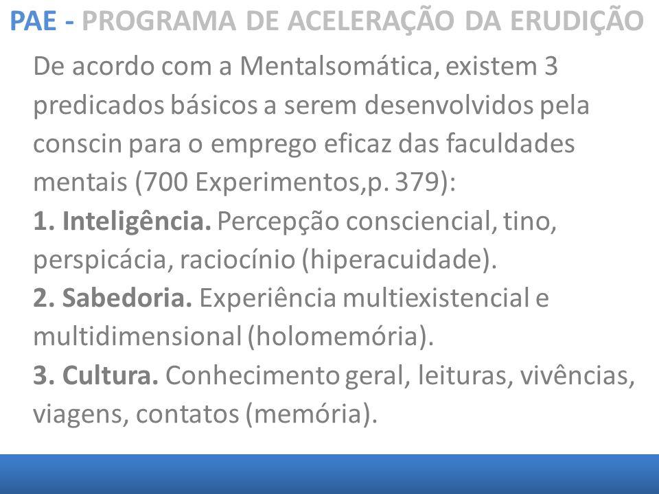 PAE - PROGRAMA DE ACELERAÇÃO DA ERUDIÇÃO