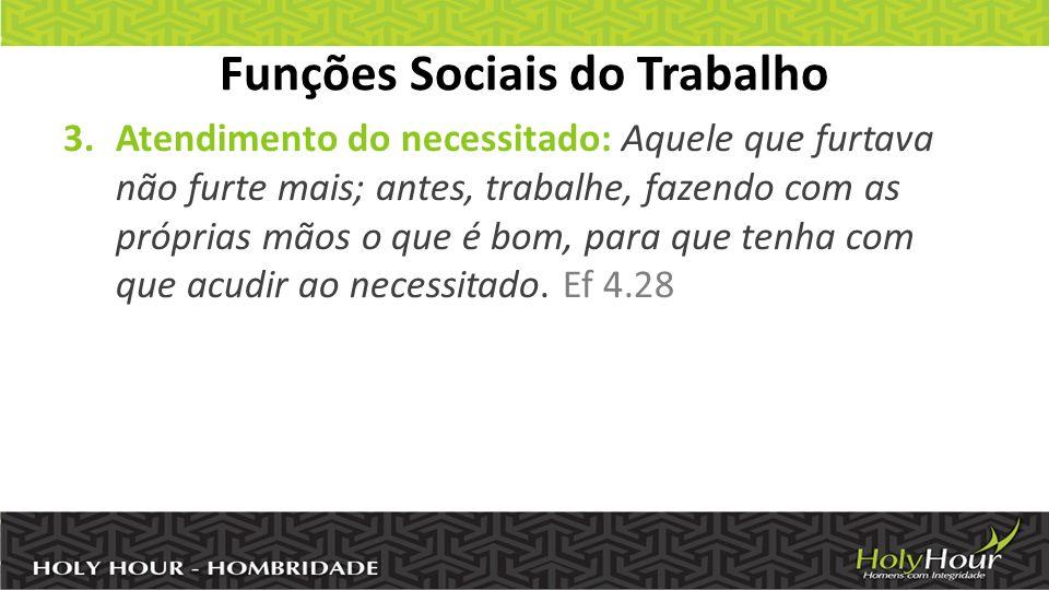 Funções Sociais do Trabalho