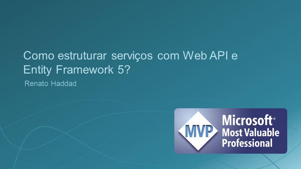 Como estruturar serviços com Web API e Entity Framework 5