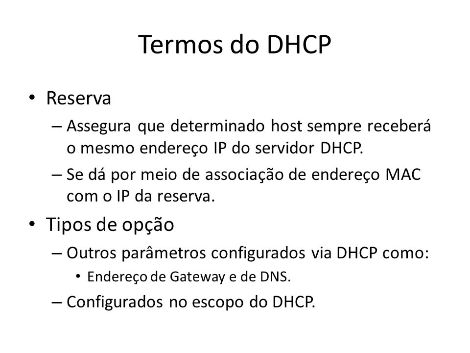 Termos do DHCP Reserva Tipos de opção