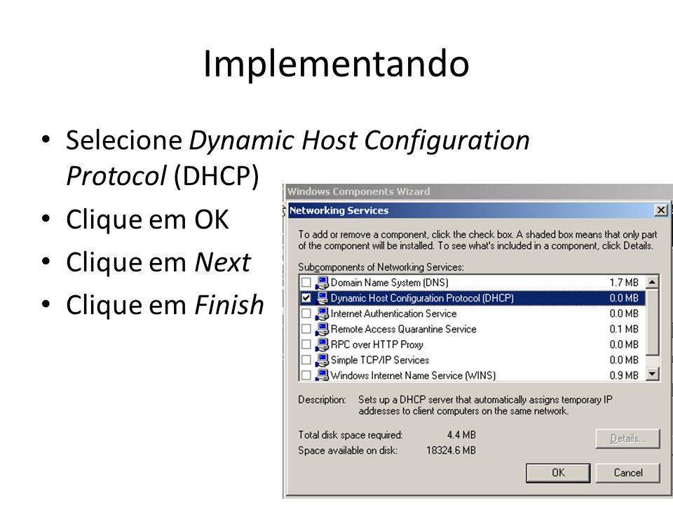 Implementando Selecione Dynamic Host Configuration Protocol (DHCP)