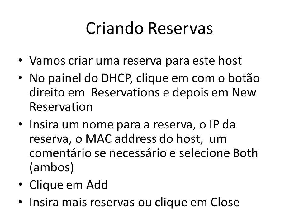 Criando Reservas Vamos criar uma reserva para este host