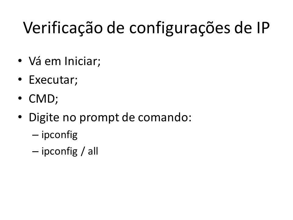 Verificação de configurações de IP
