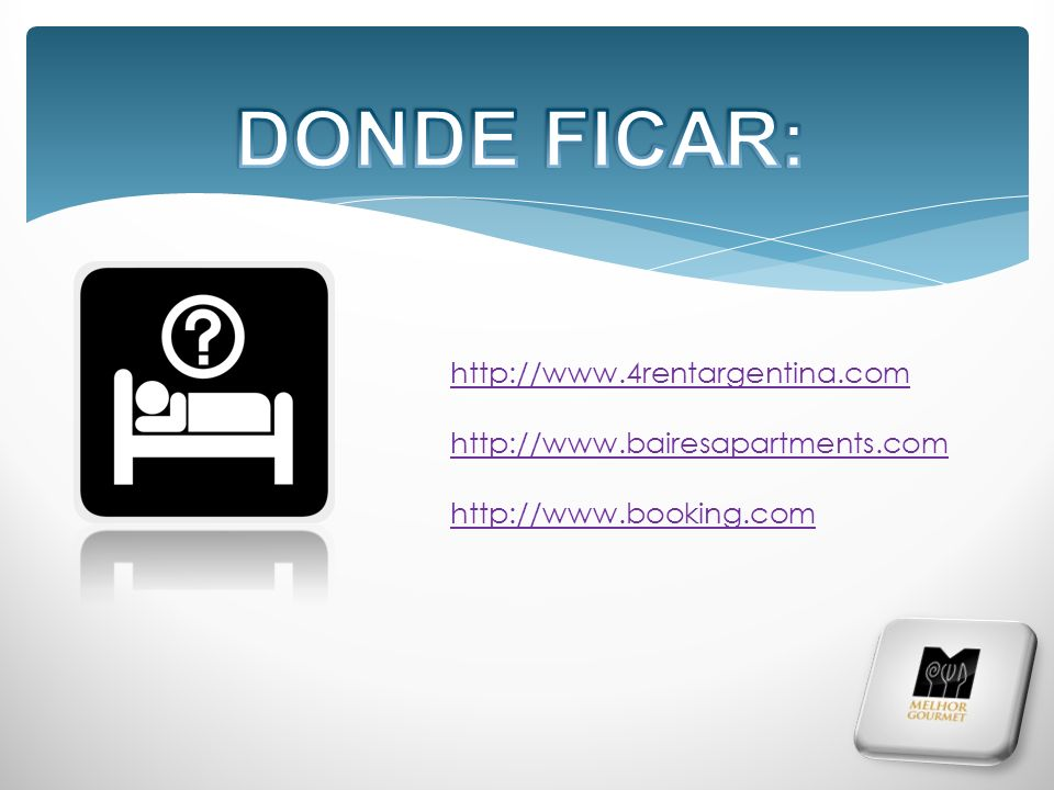DONDE FICAR: http://www.4rentargentina.com