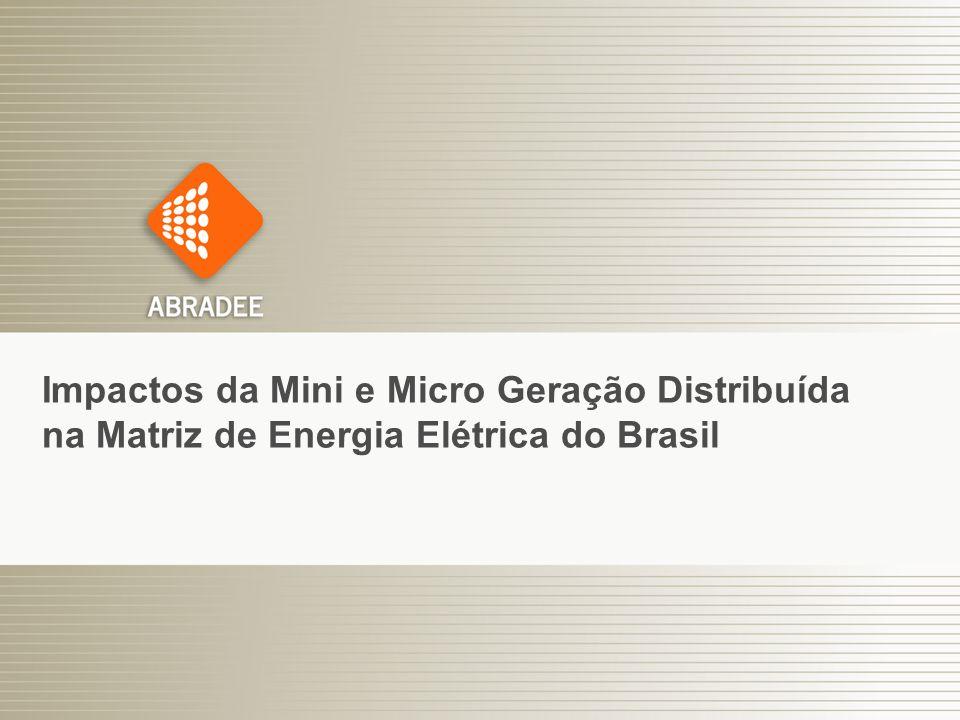 Impactos da Mini e Micro Geração Distribuída na Matriz de Energia Elétrica do Brasil