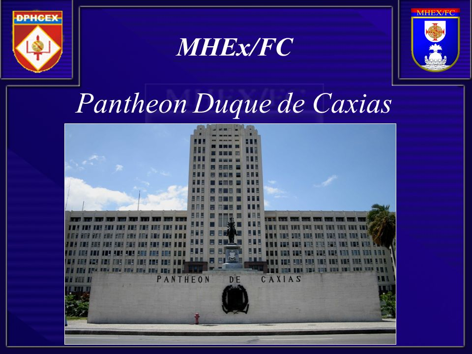 Pantheon Duque de Caxias