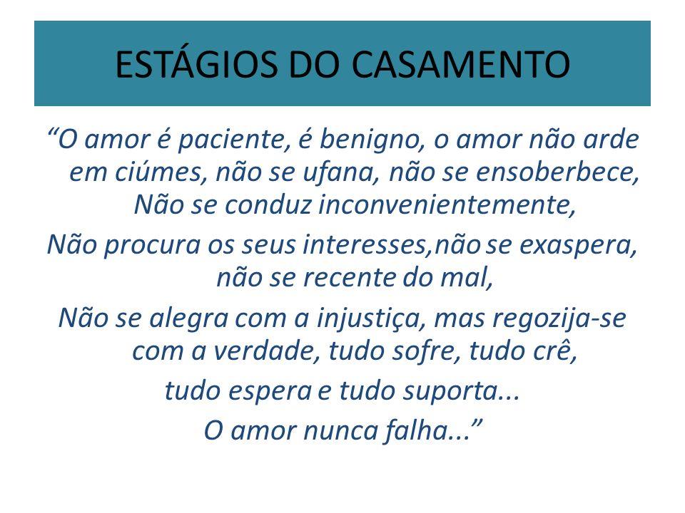ESTÁGIOS DO CASAMENTO