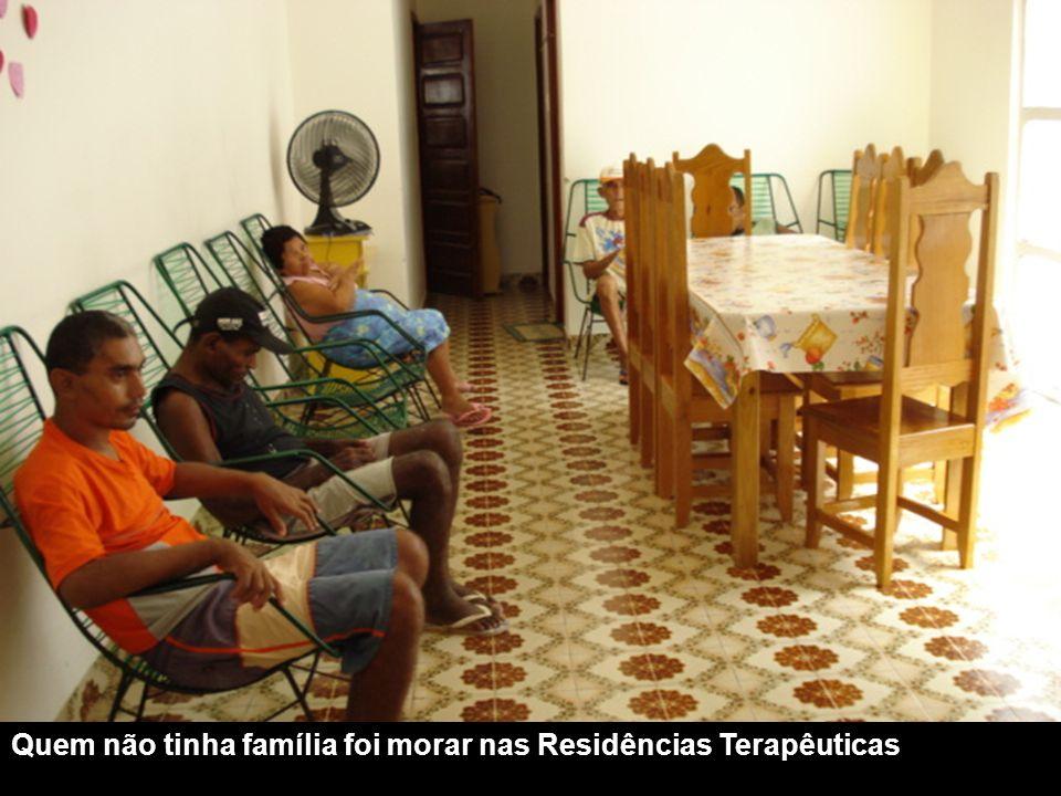 Quem não tinha família foi morar nas Residências Terapêuticas