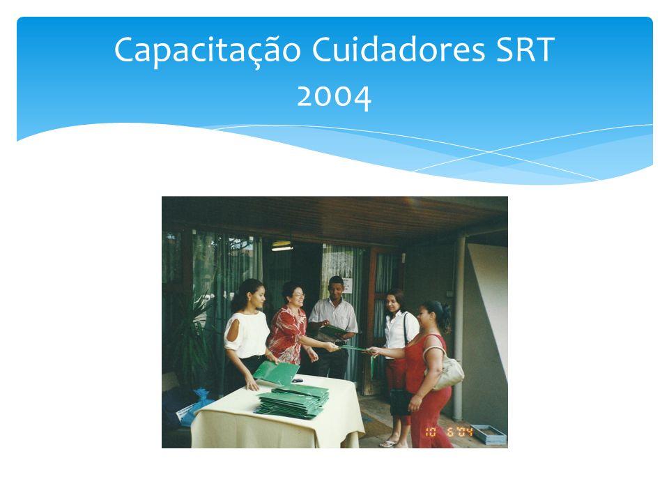 Capacitação Cuidadores SRT 2004
