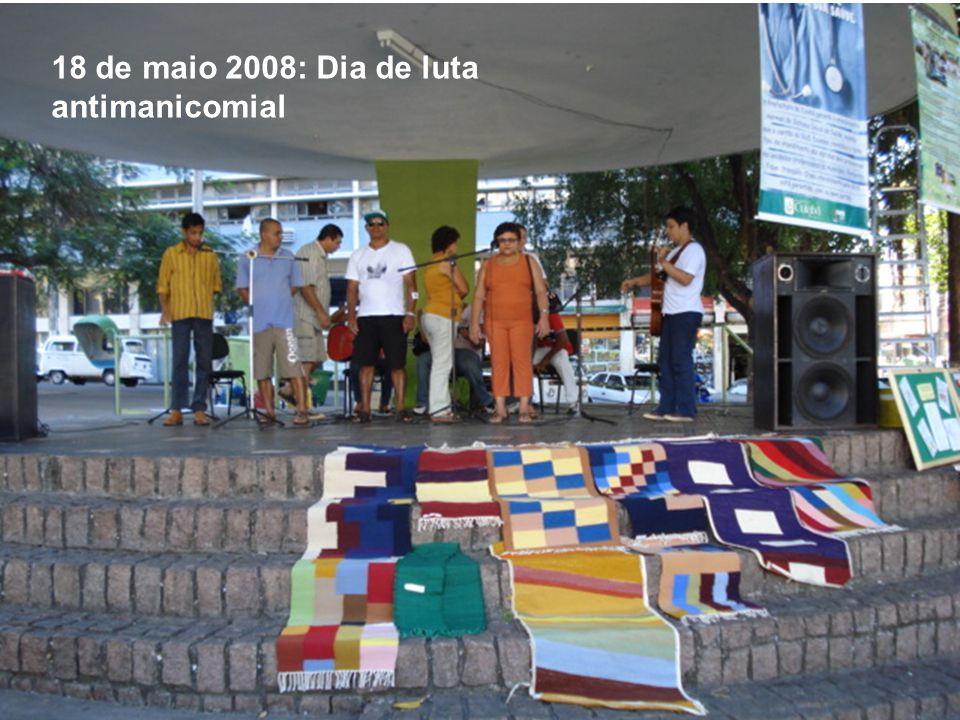 18 de maio 2008: Dia de luta antimanicomial