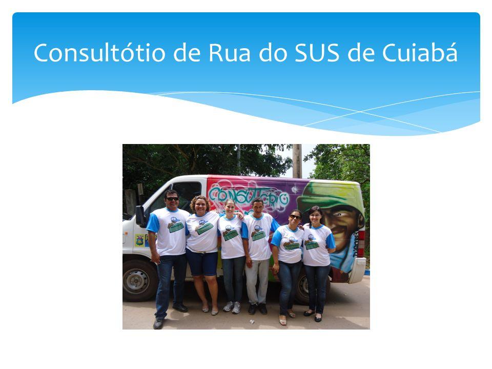 Consultótio de Rua do SUS de Cuiabá