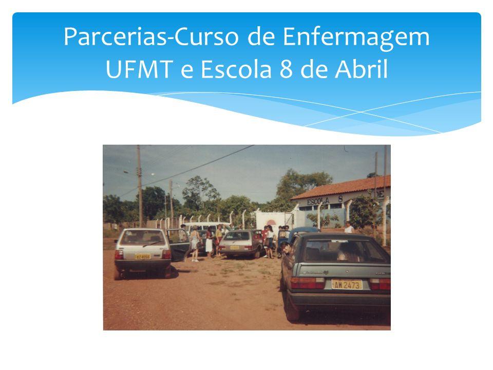 Parcerias-Curso de Enfermagem UFMT e Escola 8 de Abril