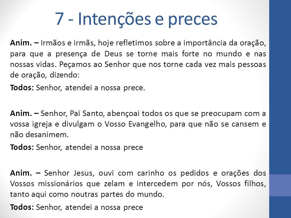 7 - Intenções e preces