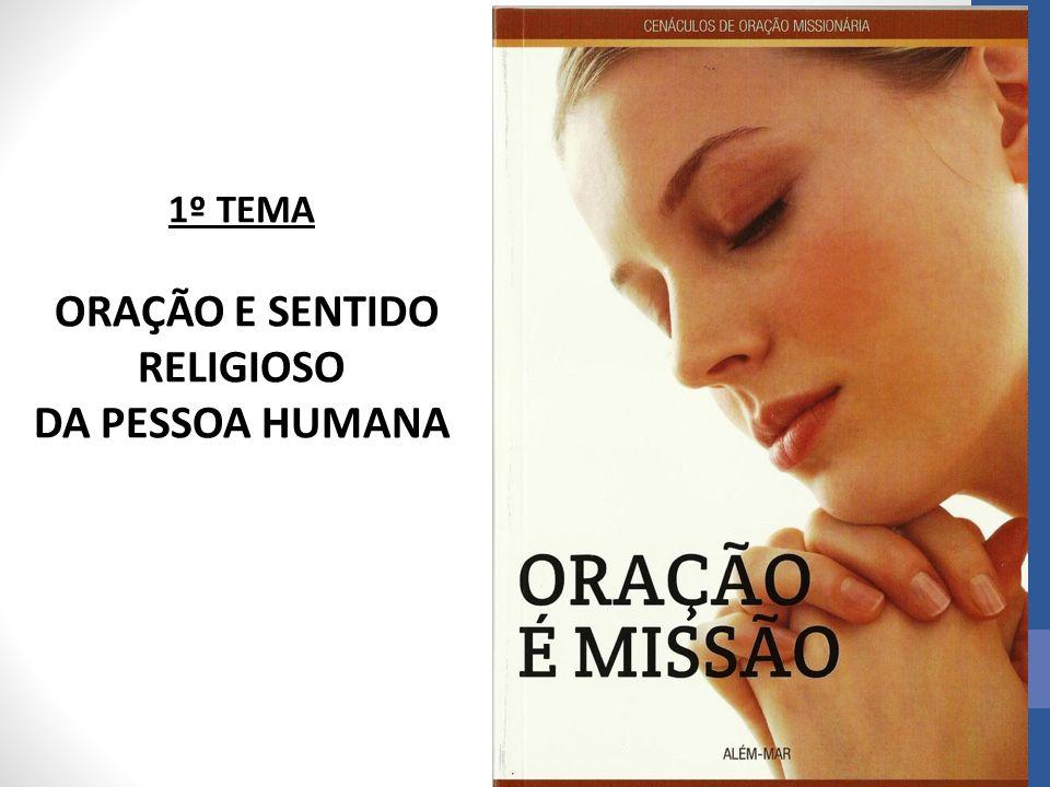 ORAÇÃO E SENTIDO RELIGIOSO
