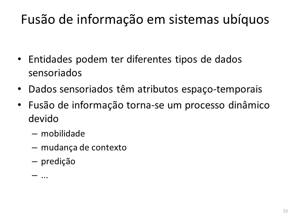 Fusão de informação em sistemas ubíquos