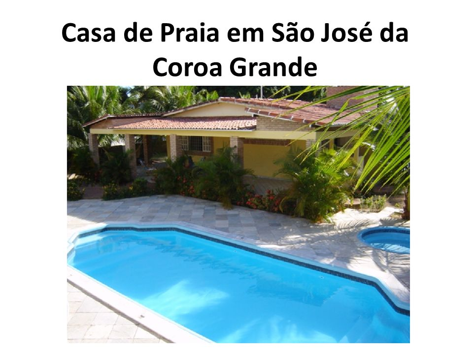 Casa de Praia em São José da Coroa Grande
