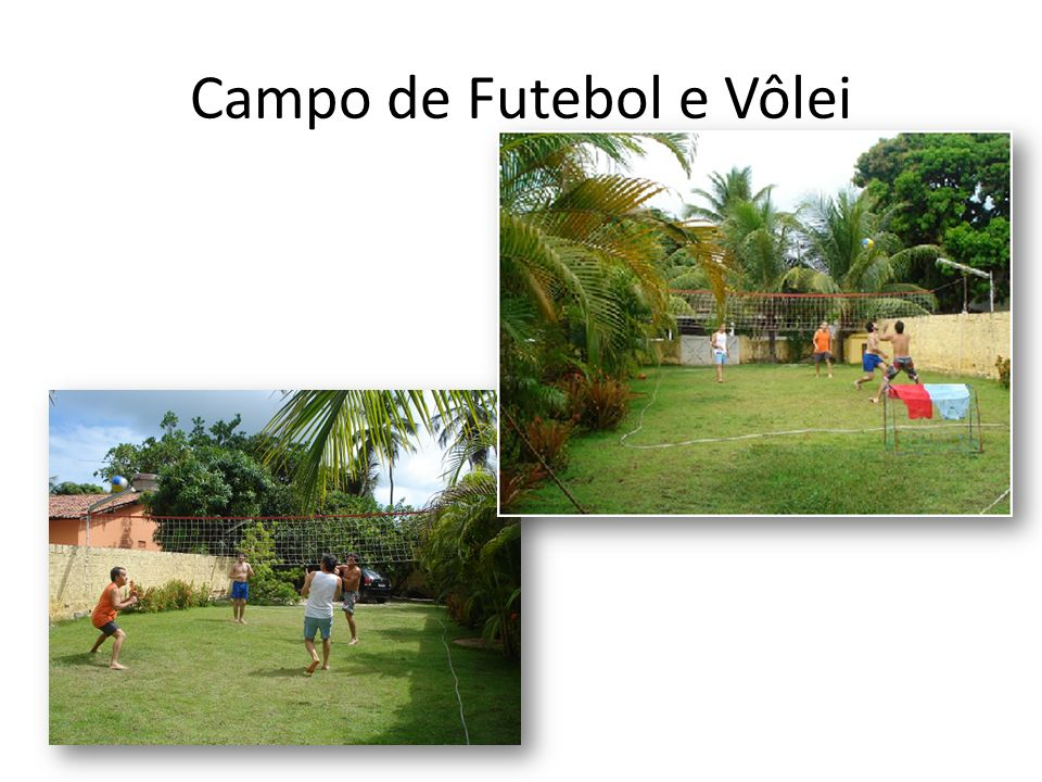 Campo de Futebol e Vôlei