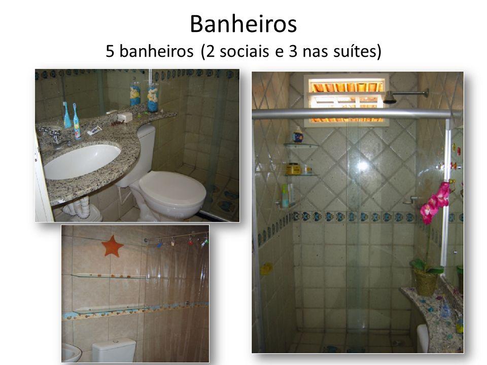 Banheiros 5 banheiros (2 sociais e 3 nas suítes)