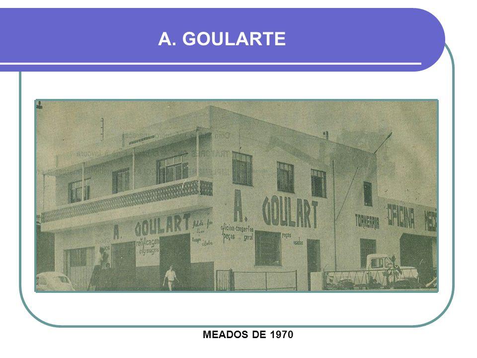 A. GOULARTE MEADOS DE 1970