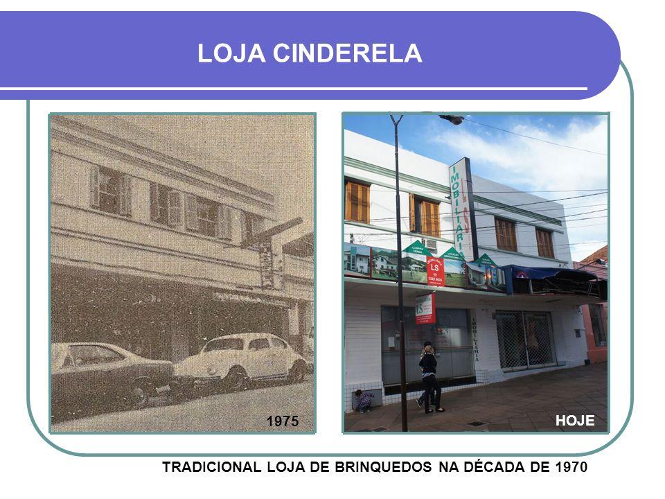 LOJA CINDERELA 1975 HOJE TRADICIONAL LOJA DE BRINQUEDOS NA DÉCADA DE 1970