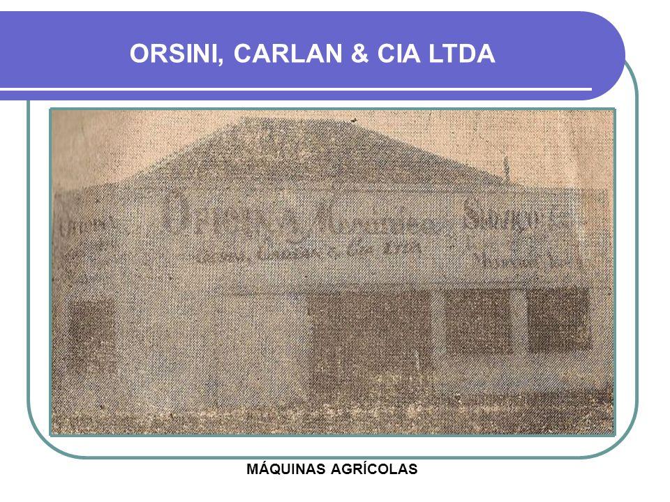 ORSINI, CARLAN & CIA LTDA