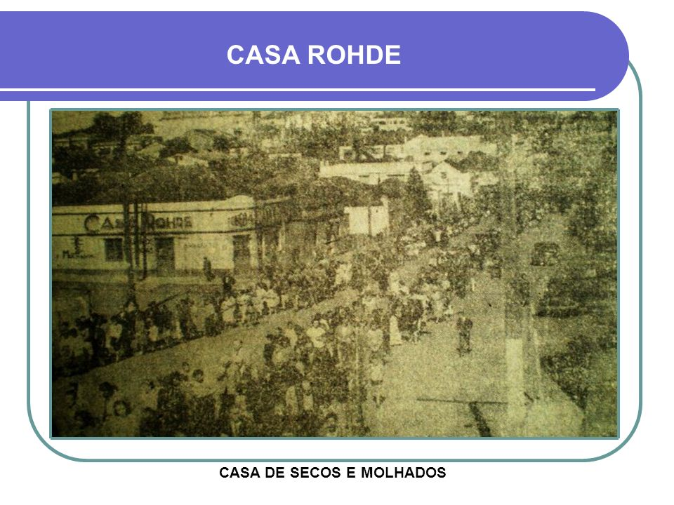 CASA DE SECOS E MOLHADOS