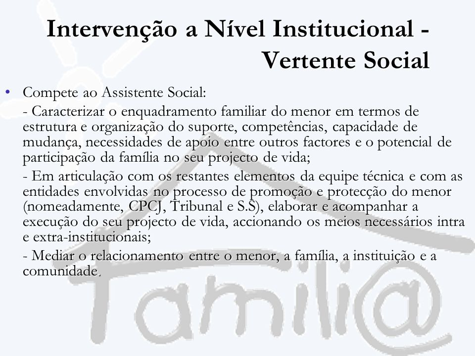 Intervenção a Nível Institucional - Vertente Social