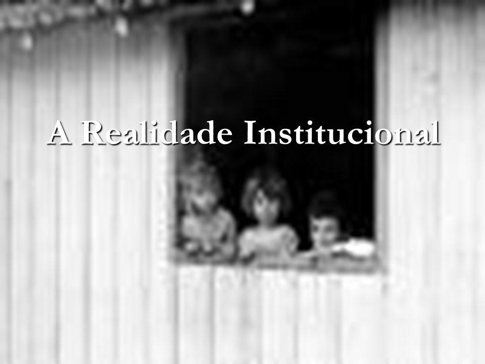 A Realidade Institucional