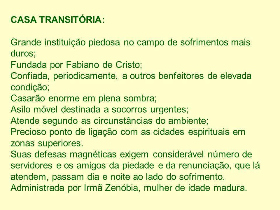 CASA TRANSITÓRIA:
