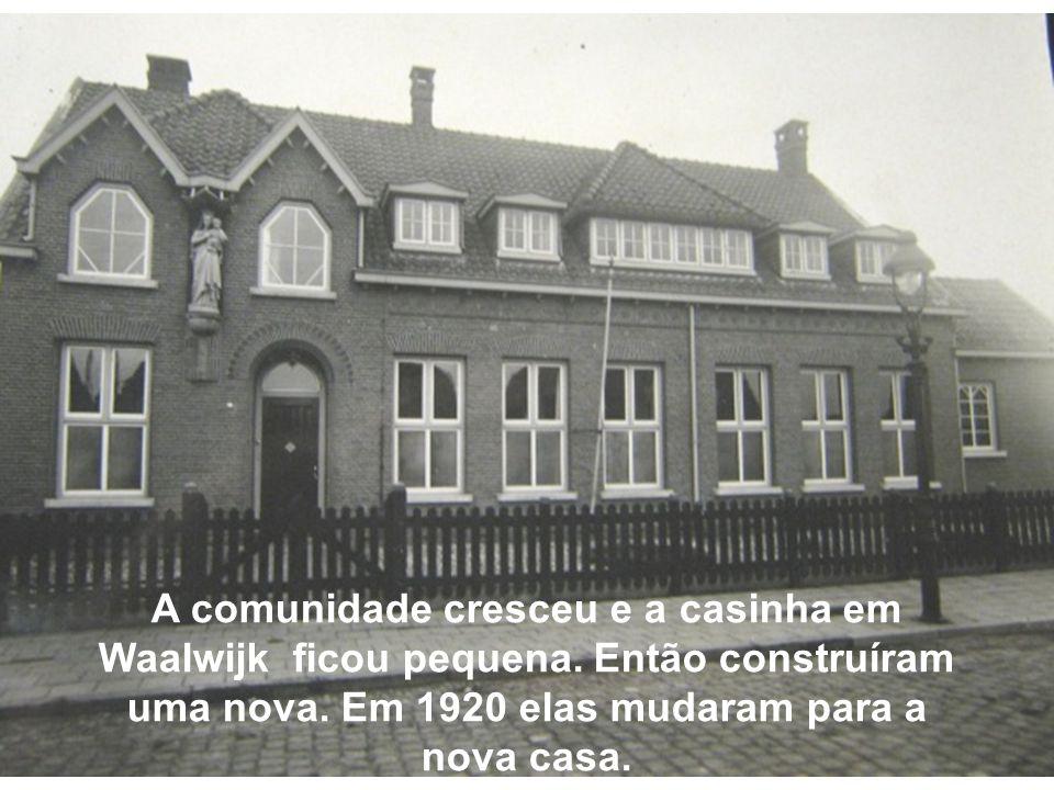 A comunidade cresceu e a casinha em Waalwijk ficou pequena