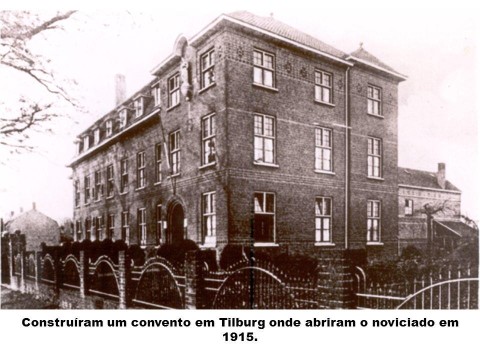 Construíram um convento em Tilburg onde abriram o noviciado em 1915.