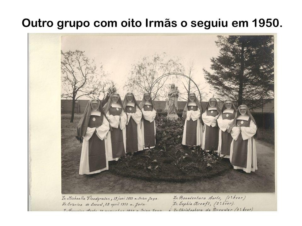 Outro grupo com oito Irmãs o seguiu em 1950.