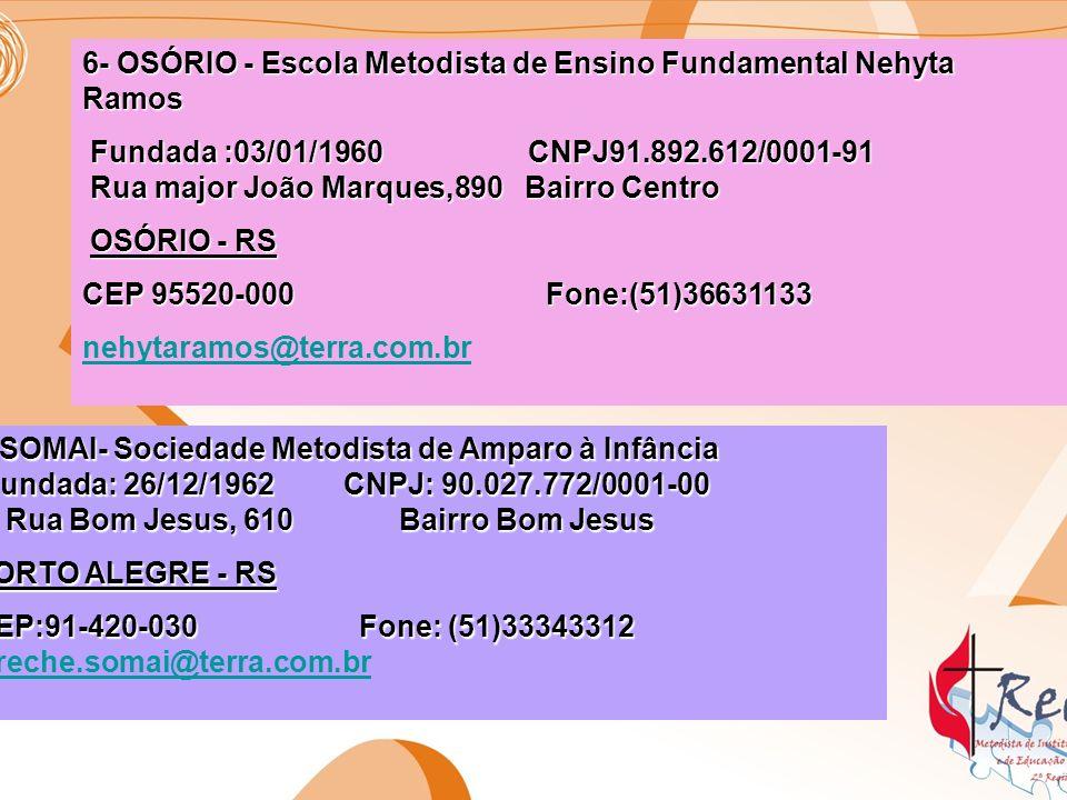 6- OSÓRIO - Escola Metodista de Ensino Fundamental Nehyta Ramos