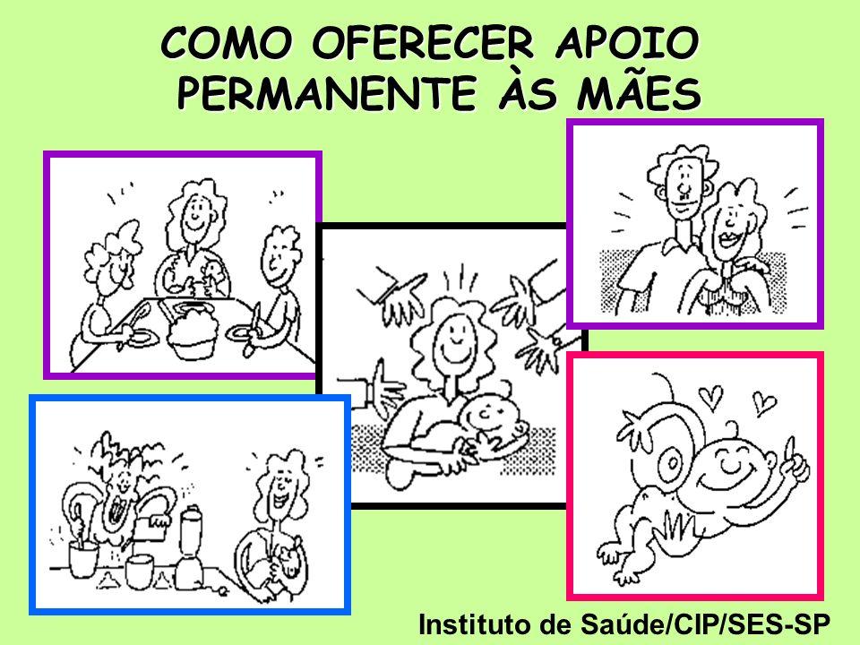 COMO OFERECER APOIO PERMANENTE ÀS MÃES