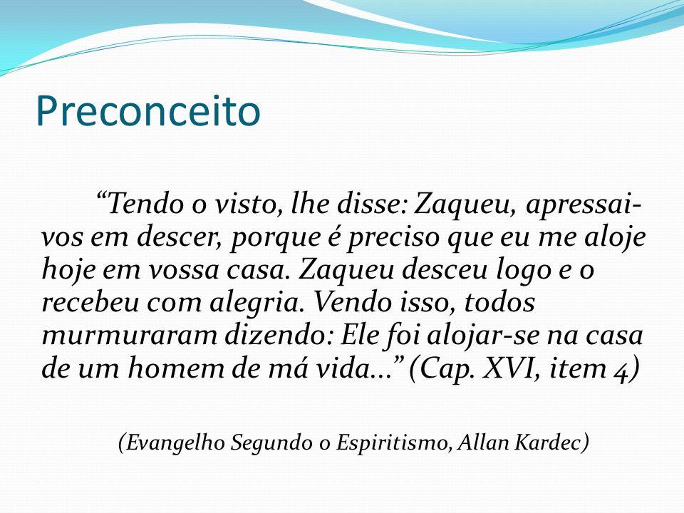 (Evangelho Segundo o Espiritismo, Allan Kardec)