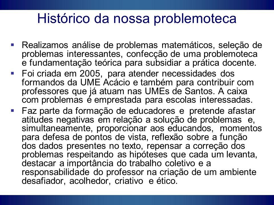 Histórico da nossa problemoteca