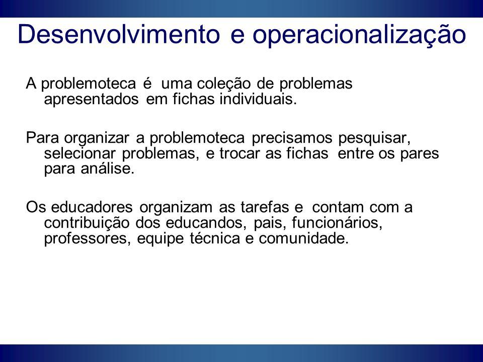 Desenvolvimento e operacionalização