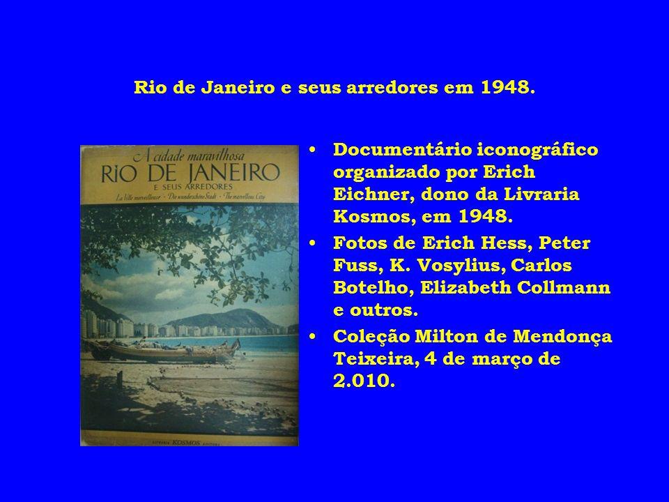 Rio de Janeiro e seus arredores em 1948.
