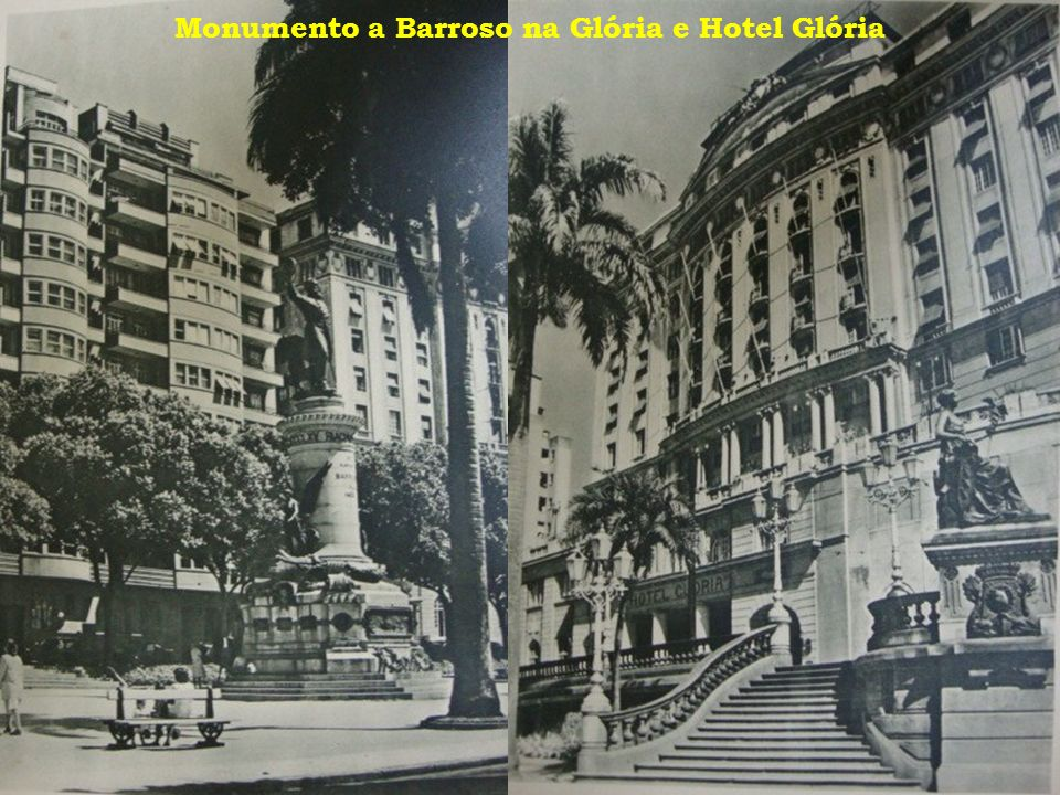 Monumento a Barroso na Glória e Hotel Glória