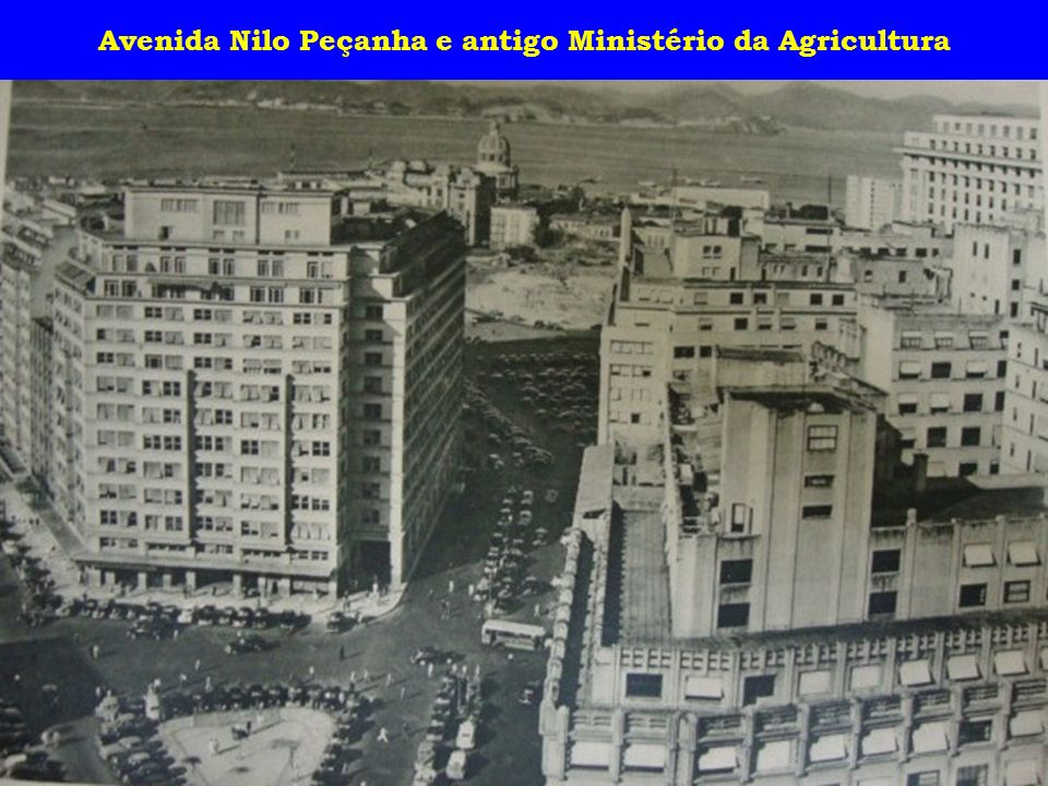 Avenida Nilo Peçanha e antigo Ministério da Agricultura
