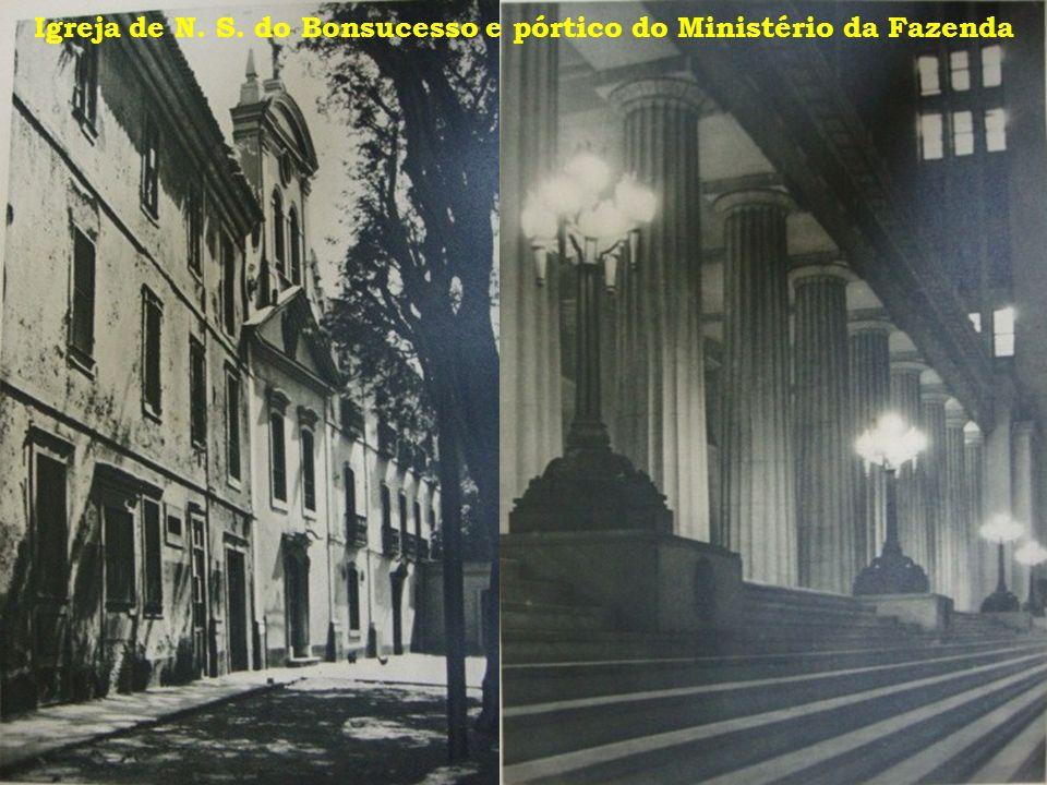 Igreja de N. S. do Bonsucesso e pórtico do Ministério da Fazenda