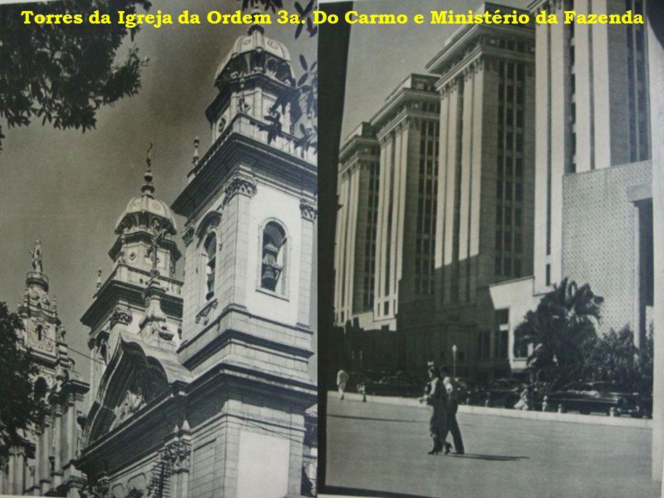Torres da Igreja da Ordem 3a. Do Carmo e Ministério da Fazenda