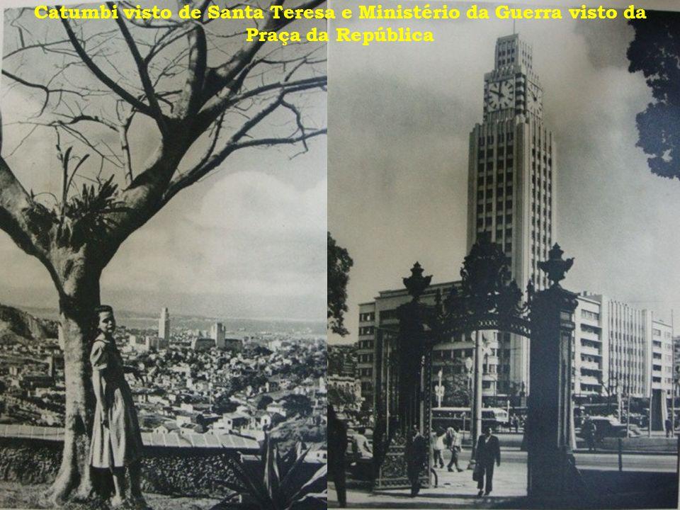 Catumbi visto de Santa Teresa e Ministério da Guerra visto da Praça da República