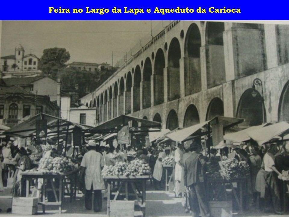 Feira no Largo da Lapa e Aqueduto da Carioca
