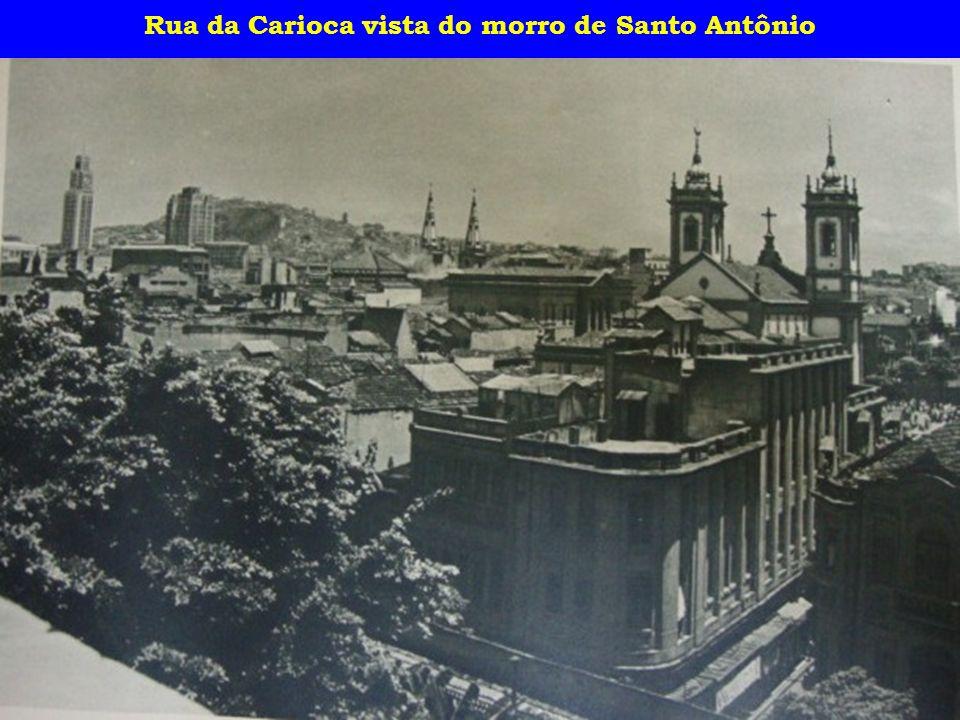 Rua da Carioca vista do morro de Santo Antônio