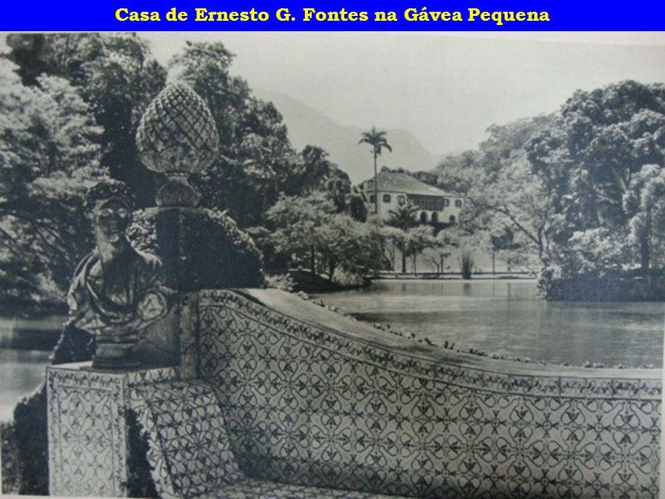 Casa de Ernesto G. Fontes na Gávea Pequena