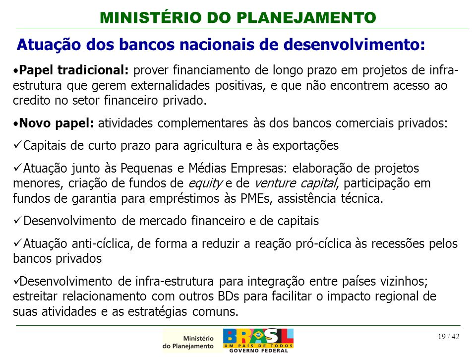 Atuação dos bancos nacionais de desenvolvimento: