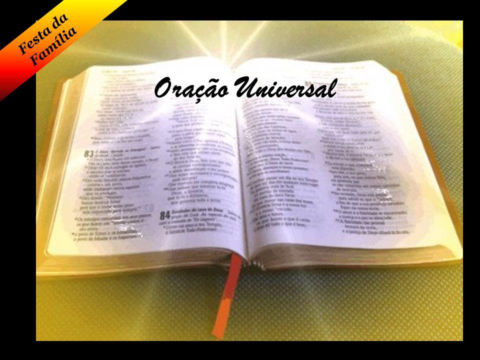 Oração Universal Festa da Família Senhor tem piedade de nós,