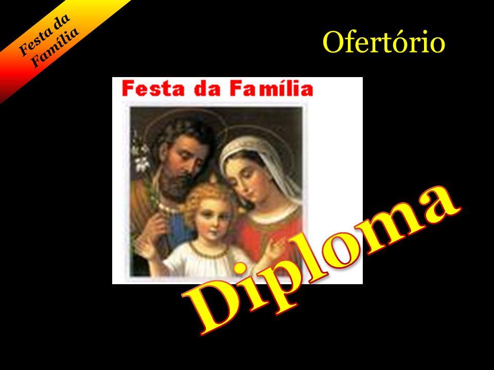 Ofertório Festa da Família Diploma