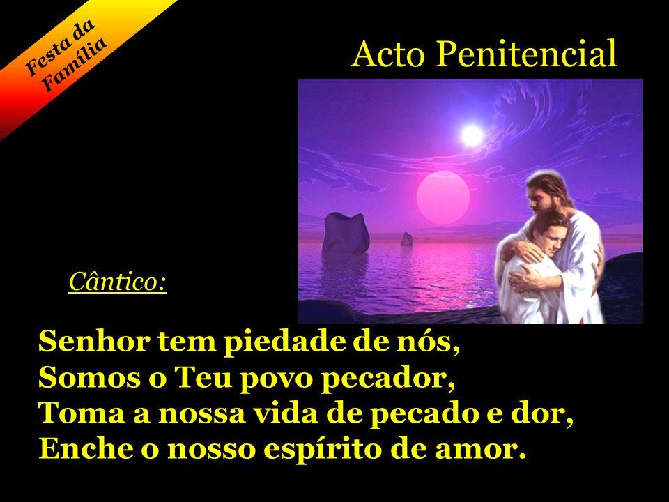 Acto Penitencial Senhor tem piedade de nós, Somos o Teu povo pecador,